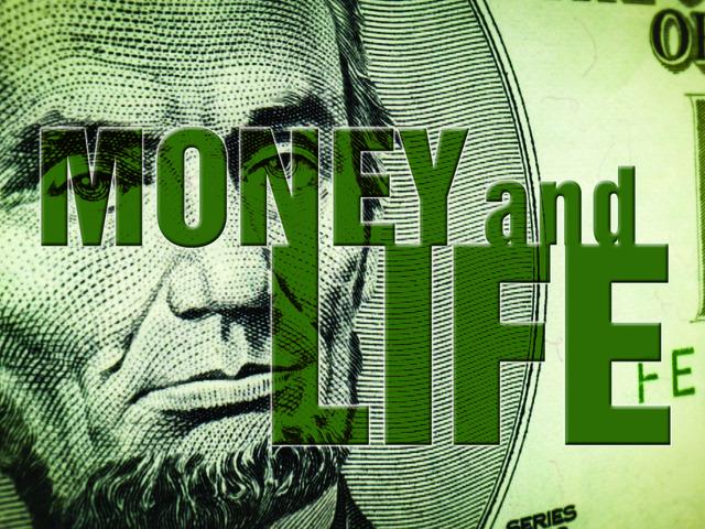 Money & Life – Documentary